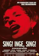 Sing! Inge, sing!  –  Der zerbrochene Traum der Inge Bandenburg
